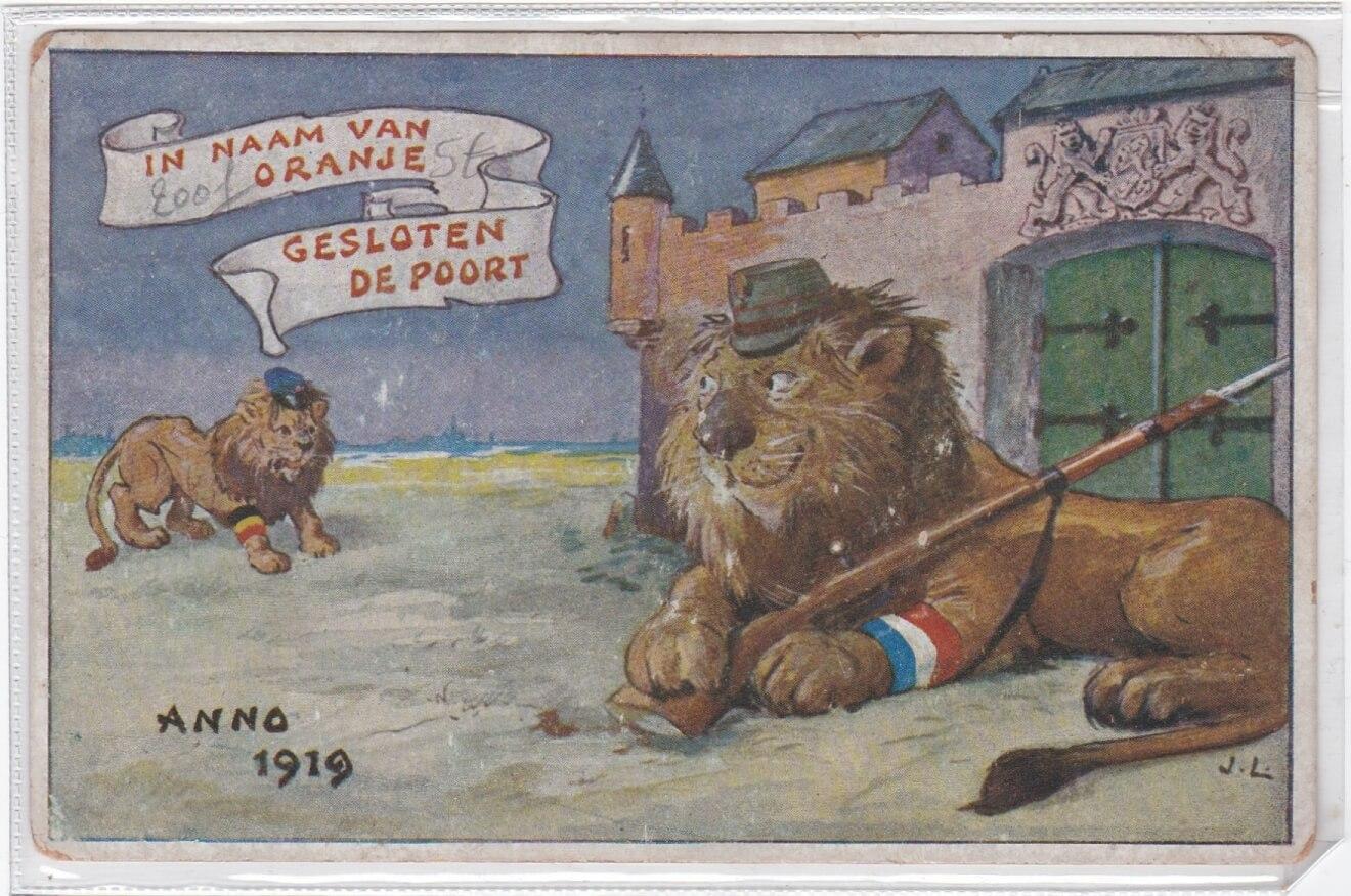 In naam van Oranje gesloten de poort wo1 postkaart